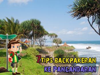 7 Tips Backpakeran ke Pangandaran