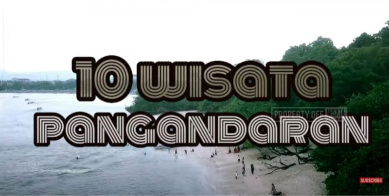 10 Wisata di Pangandaran Yang Paling Banyak Di Kunjungi