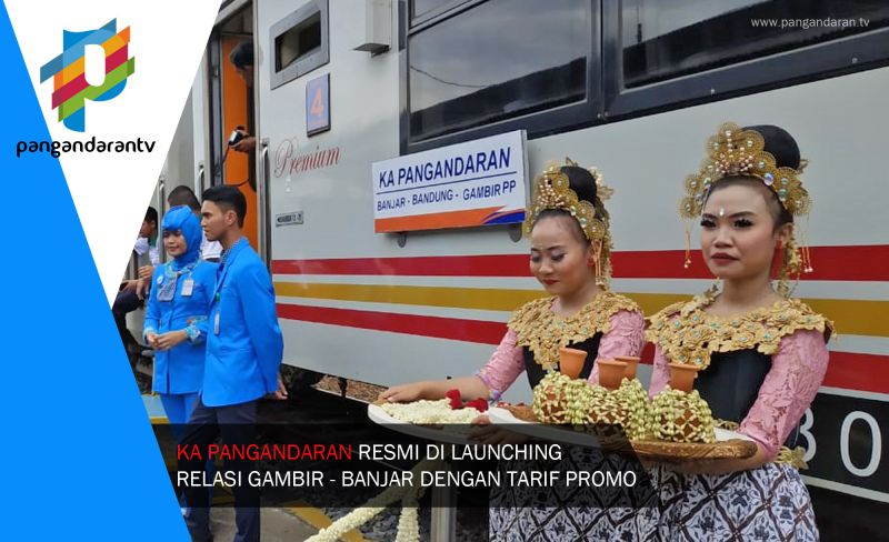 KA Pangandaran Resmi Di Launcing Dengan Tarif Promo
